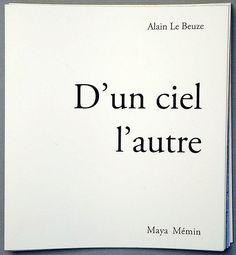 D'un ciel l'autre / Alain LE BEUZE, Maya MEMIN - Rue du Léon