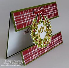 Stampin' Up! ... handmade Christmas card from Paula's Blog ... fun design with a wide empty space on card front spanned by stamped and die cut wreath ... luv it!