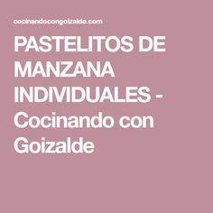 PASTELITOS DE MANZANA INDIVIDUALES - Cocinando con Goizalde