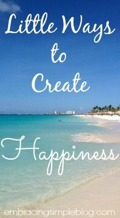 Simple things you can do to create happiness for yourself and others each and every day! Creating pleasure in your life doesn't have to be expensive or a huge production. I hope these ideas inspire you and help to bring some joy to your day!