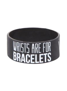 Sleeping With Sirens Wrists are for bracelets not for cutting Rubber Bracelet | Hot Topic