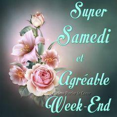 Samedi image #6648 - Super samedi et agréable week-end Tags: Bouquet, Fleurs, Lys, Roses.