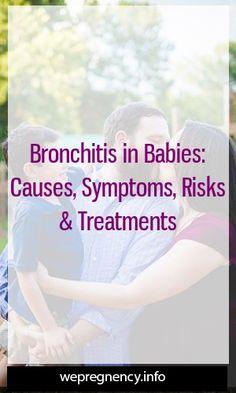 Bronchitis in Babies: Causes, Symptoms, Risks & Treatments #concieve   #maternitydress  #motherhood Pregnancy Months, Pregnancy Care, Pregnancy Health, Pregnancy Workout, Pregnancy Problems, Pregnancy Goals, Friend Pregnancy, Pregnancy Facts, Women Pregnancy