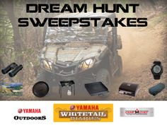 Win a Dream Hunt from @Yamaha Outdoors at the Whitetail Diaries Camp with Wade Middleton.  #yamahaviking