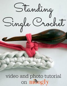 Learn to #crochet the Standing Single Crochet! Video and photo tutorial on Mooglyblog.com