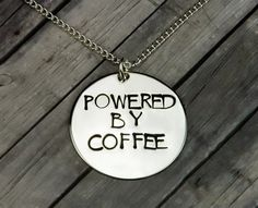 Coffee Necklace - Hand Stamped Powered By Coffee Necklace - Novelty Gift - Coffee Lovers Gift - Funny Girl Gift - Quirky Gift