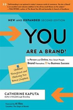 You Are A Brand!: How Smart People Brand Themselves For Business Success SECOND EDITION Catherine Kaputa You Are a Brand! lays out a top ten list of strategies to execute a self-brand action plan that is unique and memorable. Self Branding, Business Branding, Personal Branding, Power Of Social Media, People Brand, Marca Personal, Influencer Marketing, Smart People, Powerful Words