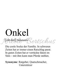 "Print, customizable, definition ""ONKEL,"" picture - New Ideas Baby Quotes, Gift Quotes, Cute Gifts, Best Gifts, Lego Mosaic, Picture Gifts, Price Quote, Some Words, Print Pictures"