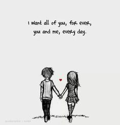 You and me, always and forever,
