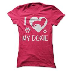 I Love My Doxie - #oversized shirt #long hoodie. GET IT NOW => https://www.sunfrog.com/Pets/I-Love-My-Doxie-HotPink-Ladies.html?68278