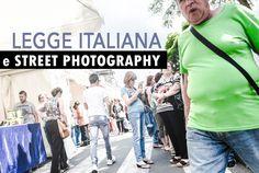 Fotografia di strada e legge italiana sulla privacy
