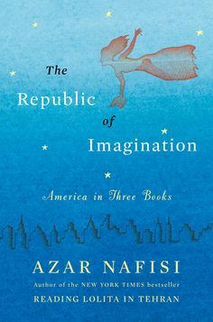"The Republic of Imagination by Azar Nafisi: A book about books for me is always a great pleasure to read, especially with an author that I appreciate since she wrote ""Reading Lolita in Tehran."" As in that case, the books are a means to talk about other books, of freedom and of life in general. I knew Huck Finn by Twain and Babbit by Lewis and now I'm going to read Baldwin and Culler, so what is better than reading a book that speaks about nuances and facets of other famous books?"