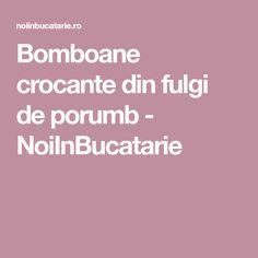 Bomboane crocante din fulgi de porumb - NoiInBucatarie
