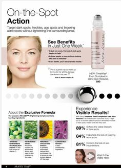 TimeWise Even Complexion Dark Spot Reducer!  Targets dark spots, freckles, age spots and lingering acne spots. Contact me for all of your skin care and beauty product needs. www.marykay.com/rhammond3