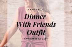 Dinner With Friends Outfit Dinner With Friends Outfit, Easy Squash Casserole, That Look, How To Look Better, Fashion Over 40, Have A Great Day, 20 Years, Lifestyle Blog, Cool Girl