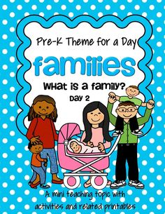 Families theme pack for preschool