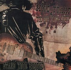 Mike Tramp & The Rock 'N' Roll Circuz - Stand Your Ground 2011 AOR Melodic Rock Country: Denmark