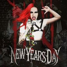 I love New Years Day and Ash Costello is a bad ass!
