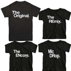 Hey, I found this really awesome Etsy listing at https://www.etsy.com/listing/464765294/the-original-and-the-remix-shirts