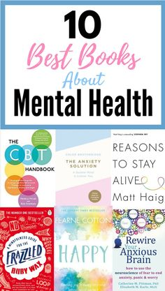 10 Best Books About Mental Health (That Will Improve Your Life)   Reading is a great way to help with depression, anxiety, stress and other mental illnesses. These best books are amazing for dealing with mental health issues and you'll get some great insp