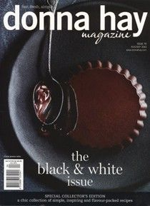 can't wait to get my hands on this one!!!  Donna Hay Magazine, Aug/Sep 2013