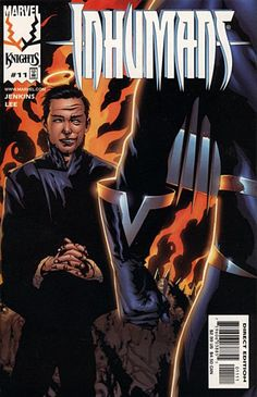 THE BEST VERSION OF THE INHUMANS TO DATE!!!  Inhumans (1998 series) #11