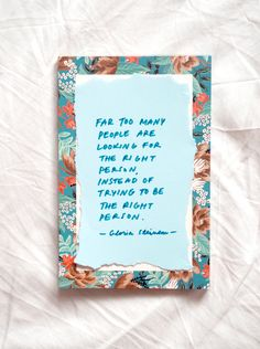 Great quote by Gloria Steinem | Photo: Jenni Rotonen / Pupulandia