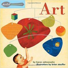 Amazon.com: Petit Connoisseur: Art (9781582461038): Karen Salmansohn, Brian Stauffer