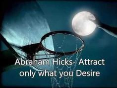 Abraham Hicks , Attract only what you desire - learn more - YouTube