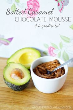 Recipe: Salted Caramel Chocolate Mousse - Wholeheartedly Healthy