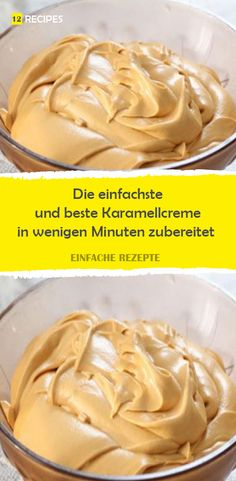 The simplest and best caramel cream prepared in a few minutes - kuchen - Köstliche Desserts, Best Dessert Recipes, Buttercreme Frosting, Cupcake Toppings, Kreative Desserts, Mini Cupcakes, Sauce Recipes, Food Inspiration, Delish