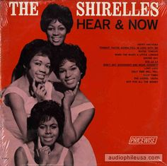 The Shirelles - Here And Now