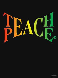 """Teach Peace"" T-Shirts & Hoodies by vellond 