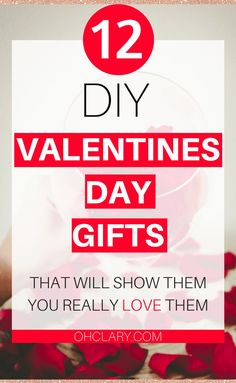 I have a list of 12 of the cutest, prettiest and most creative DIY Valentines Day Gifts. These are DIY Valentines Day Gifts that don�t look DIY and look more expensive than they really are. Valentines Day Gift. #valentinesday #diygifts #diyproject #valent
