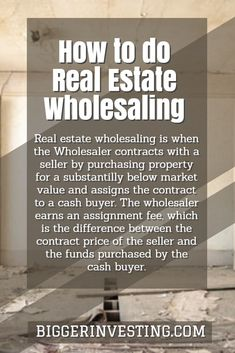 How to do Real Estate Wholesaling - BiggerInvesting.com
