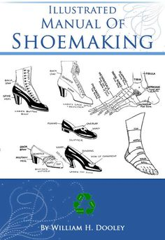 Make Your Own Shoes, How To Make Shoes, Rare Words, Bone And Joint, On Shoes, Lace Shoes, Leather Shoes, Shoemaking, Computer