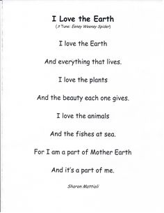 "DOWNLOAD ""I Can Read"" Anthology page for ""I Love the Earth"" by Sharon Mattioli. (Sing it to the tune of ""Itsy Bitsy Spider."") Invite children to illustrate and read the memorable lyrics!"