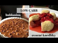 Low carb bublanina a ovocné knedlíky - YouTube Lowes, Muffin, Food And Drink, Low Carb, Breakfast, Recipes, Diet, Recipe, Kuchen