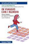 In viaggio con i numeri, e altri libri della casa editrice Carocci