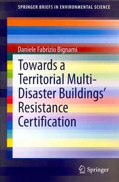 Towards a Territorial Multi-disaster Buildings' Resistance Certification: Ideas for a Disaster-Resistance Perform...