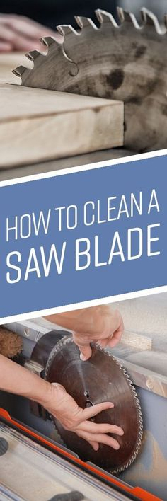 A saw may be one of the most resilient - and most dangerous - tools in your workshop. But after project on top of project, your circular saw, miter saw, band s Deep Cleaning, Cleaning Hacks, Diy Hacks, Bbq Grill Cleaner, Table Saw Blades, Green Smoothie Cleanse, Used Power Tools, Clean Grill, Circular Saw Blades