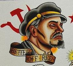 """Better Off Red"" - Communist & Traditional Tattoo"