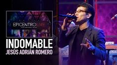 jesus adrian romero indomable video oficial - YouTube