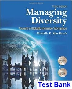 Managing Diversity 3rd Edition Barak Test Bank - Test bank, Solutions manual, exam bank, quiz bank, answer key for textbook download instantly!