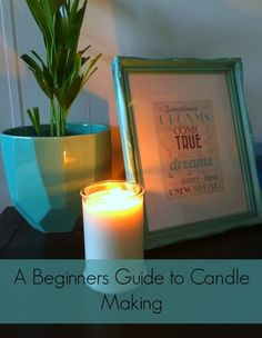 A Beginners Guide to Candle Making - And Sew We Craft