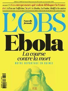 Ebola, la course contre la mort -  L'Obs - Numéro 2608