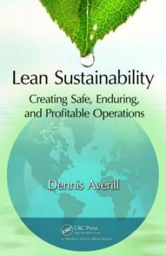 A how-to manual on the integration of safety and environmental sustainability with lean implementations, this reference provides lean and TPM practitioners with a recipe to effectively achieve safety and sustainability excellence.