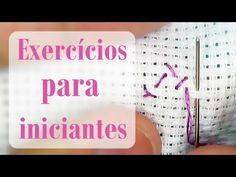 2 exercícios para INICIANTES #1 - Ponto Cruz avesso PERFEITO - YouTube