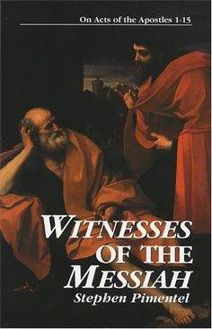 Witnesses of the Messiah: On Acts of the Apostles 1-15  #book  $11.95 #catholic