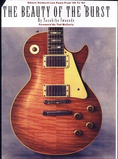 The Beauty of the 'Burst: Gibson Sunburst Les Pauls from '58 to '60